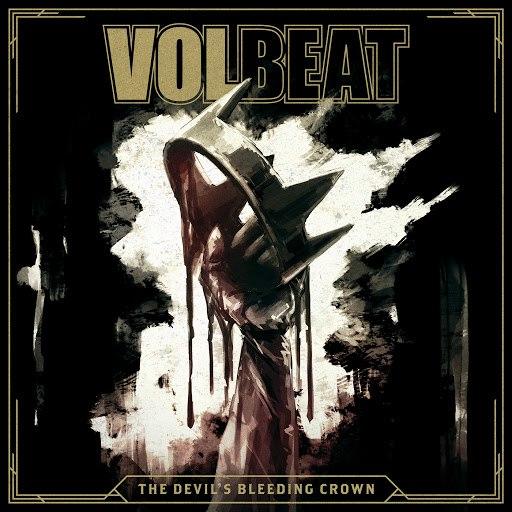 Volbeat альбом The Devil's Bleeding Crown