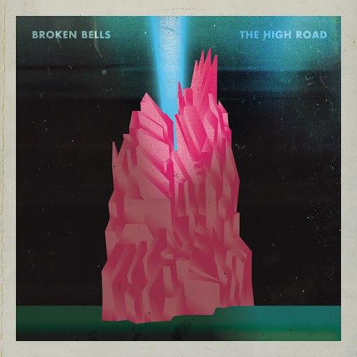 Broken Bells альбом The High Road