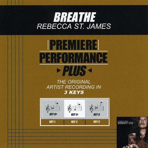 Rebecca St. James альбом Premiere Performance Plus: Breathe