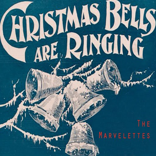 The Marvelettes альбом Christmas Bells Are Ringing