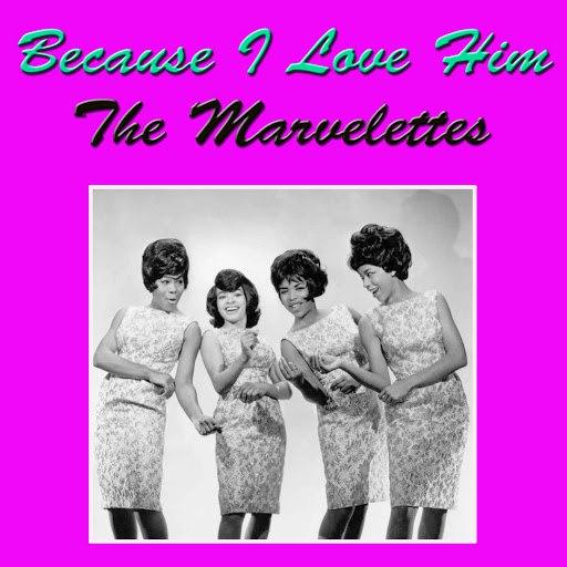The Marvelettes альбом Because I Love Him