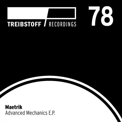 Maetrik альбом Advanced Mechanics EP