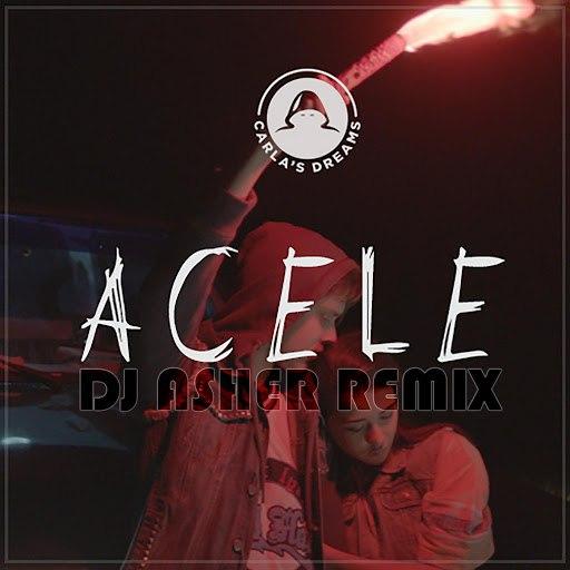 Carla's Dreams альбом Acele (DJ Asher Remix)