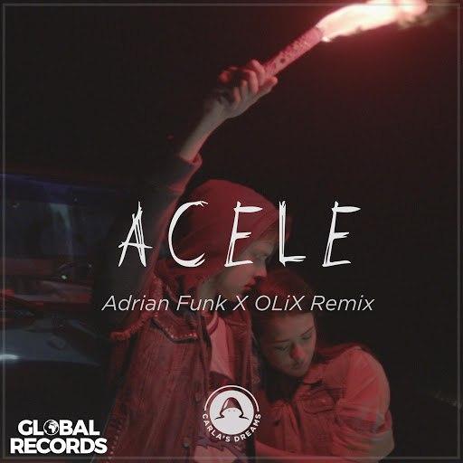Carla's Dreams альбом Acele (Adrian Funk X OLiX Remix)