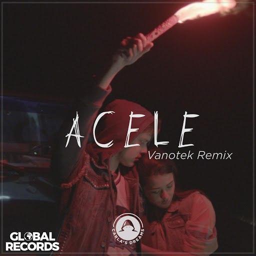 Carla's Dreams альбом Acele (Vanotek Remix)