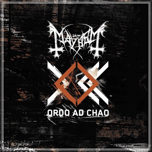 Mayhem альбом Ordo Ad Chao
