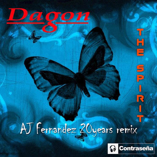 Dagon альбом The Spirit (A.J. Fernandez 20 Years Remix)
