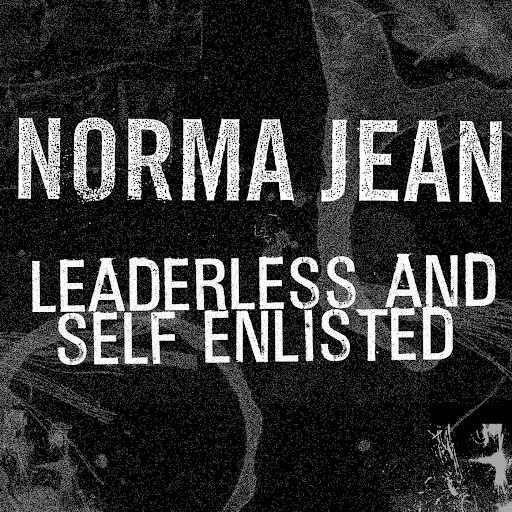 Norma Jean альбом Leaderless and Self Enlisted