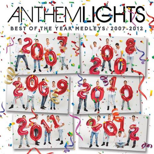 Anthem Lights альбом Best of the Year Medleys: 2007 - 2012