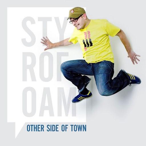 Styrofoam альбом Other Side Of Town