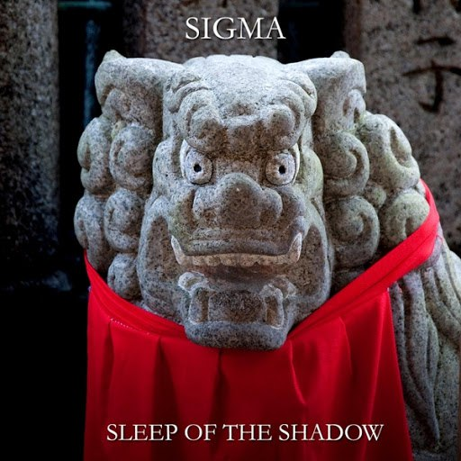 Sigma альбом Sleep of the Shadow
