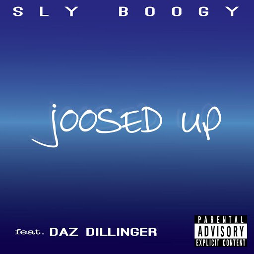 Sly Boogy альбом Joosed up (feat. Daz Dillinger)