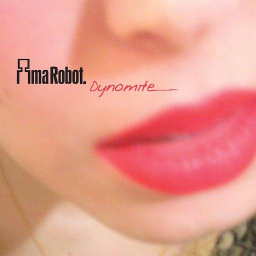 Ima Robot альбом Dynomite