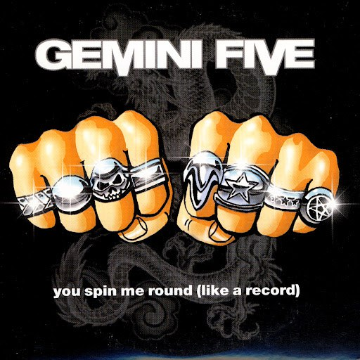 Gemini Five альбом You Spin Me Round (Like A Record)