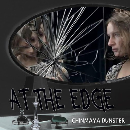 Chinmaya Dunster альбом At the Edge