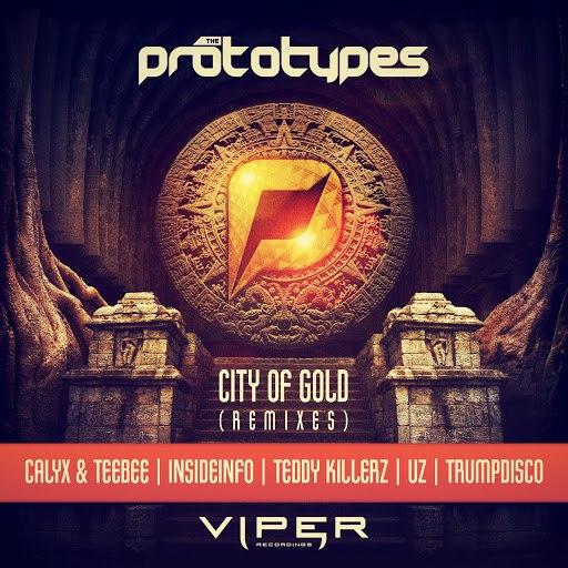The Prototypes альбом City of Gold (Remixes)