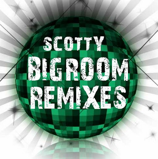 Scotty альбом Bigroom Remixes