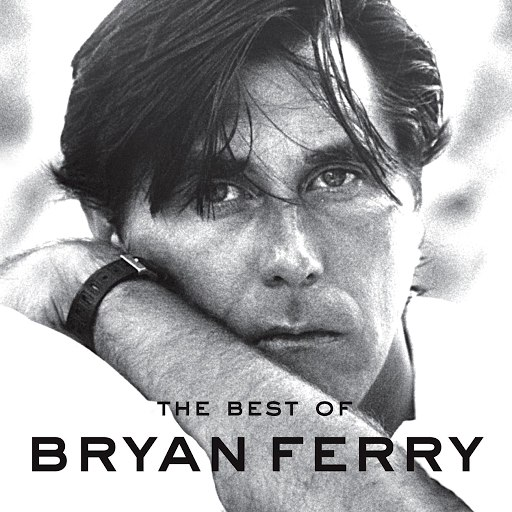 Bryan Ferry альбом The Best Of Bryan Ferry