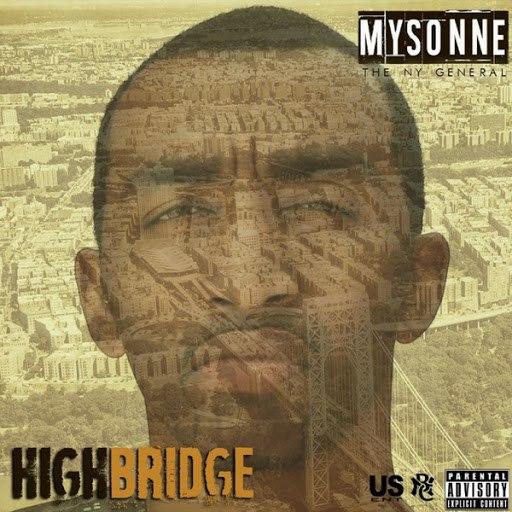 Mysonne альбом Highbridge