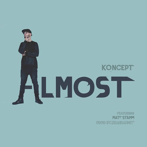 Koncept альбом Almost (feat. Matt Stamm)