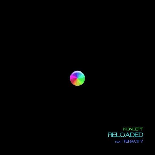 Koncept альбом Reloaded (feat. Tenacity)