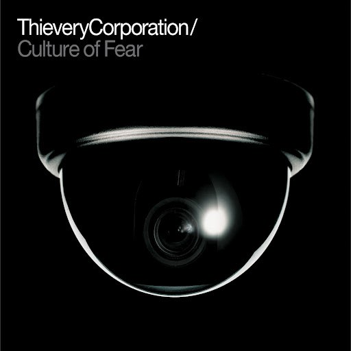 Thievery Corporation альбом Culture of Fear