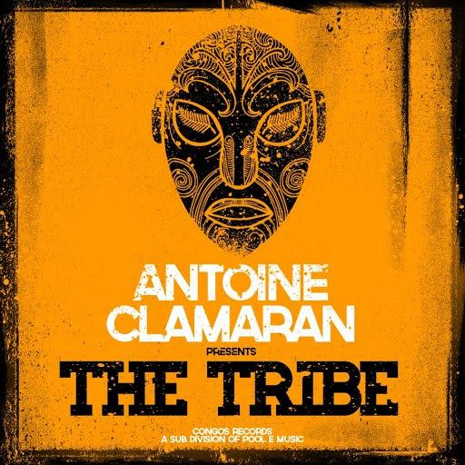 Antoine Clamaran альбом The Tribe