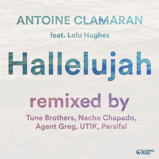 Antoine Clamaran альбом Hallelujah (feat. Lulu Hughes) [Remixes, Pt. 2]