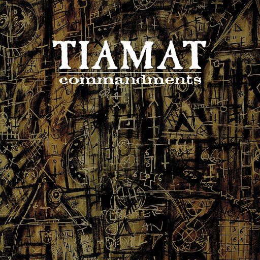 Tiamat альбом Commandments - The Best of Tiamat