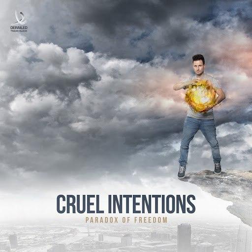 Cruel Intentions альбом Paradox of Freedom