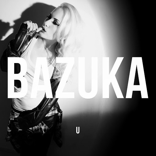 BAZUKA альбом U