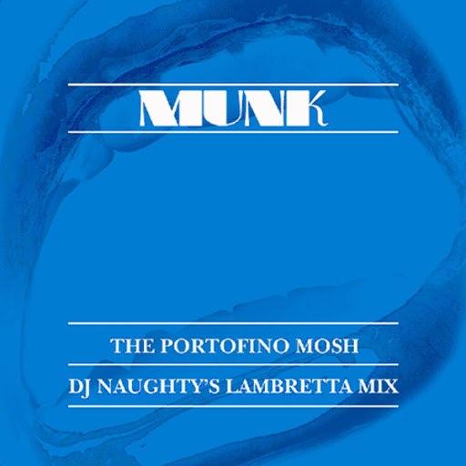 Munk альбом Portofino RMX