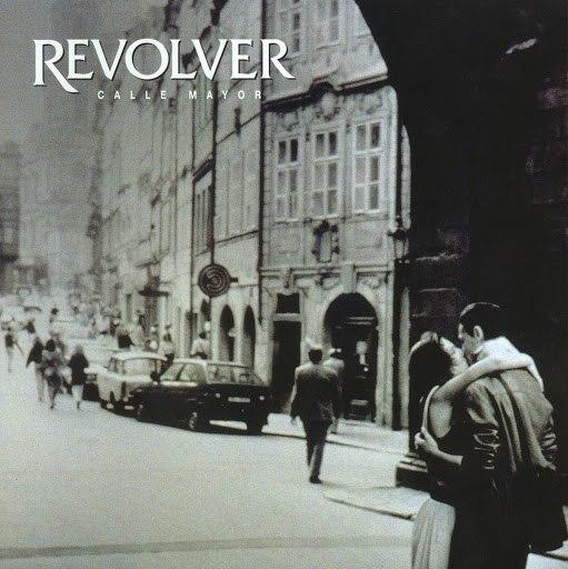 Revolver альбом Calle Mayor