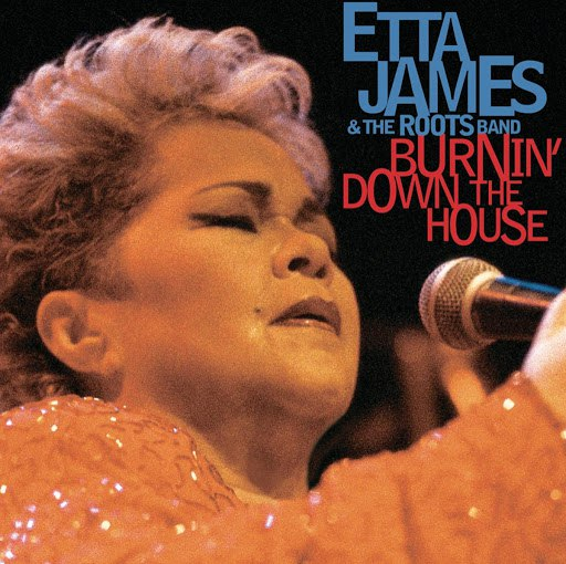 Etta James альбом Burnin' Down The House