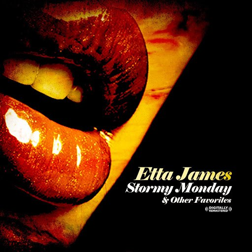 Etta James альбом Stormy Monday & Other Favorites