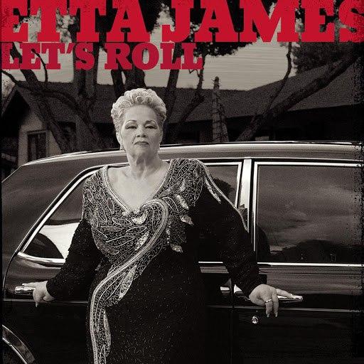 Etta James альбом Let's Roll