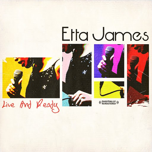 Etta James альбом Live And Ready