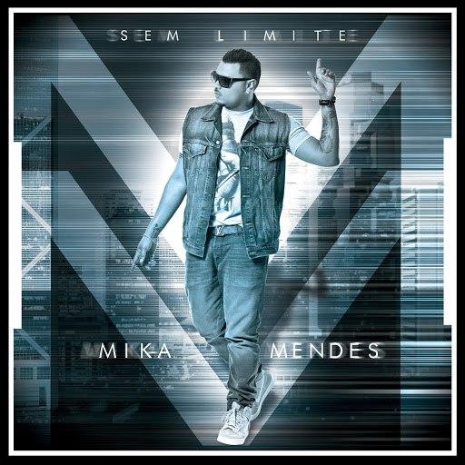 Mika Mendes альбом Sem Limite