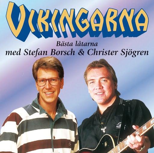 Vikingarna альбом Bästa låtarna med Stefan Borsch och Christer Sjögren