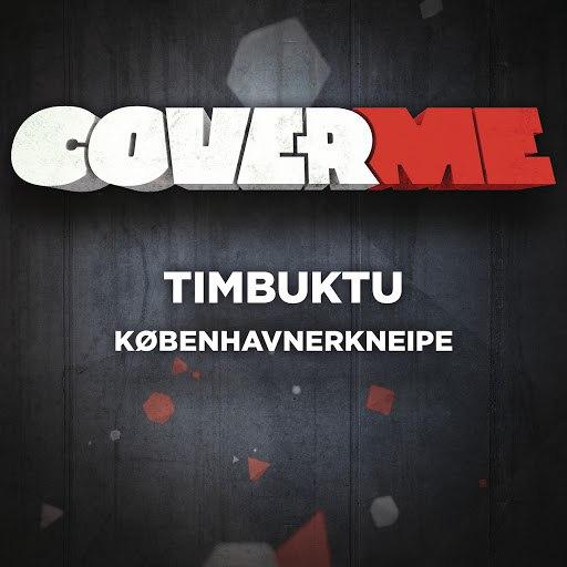Timbuktu альбом Cover Me - Københavnerkneipe