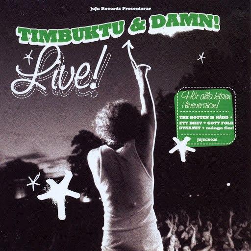 Timbuktu альбом Timbuktu Live