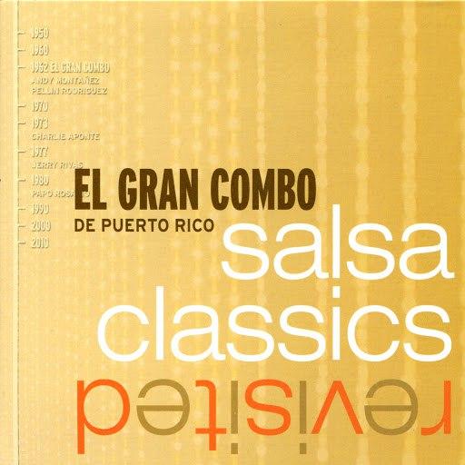 El Gran Combo de Puerto Rico альбом Salsa Classics Revisited