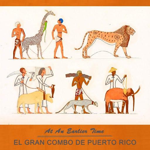 El Gran Combo de Puerto Rico альбом At An Earlier Time