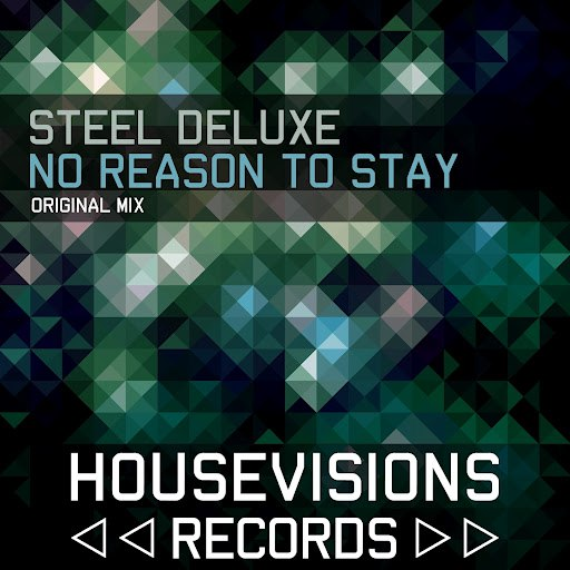 Steel Deluxe альбом No Reason to Stay