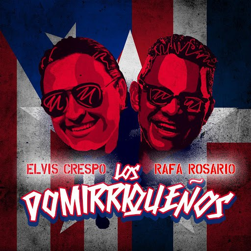 Elvis Crespo альбом Los Domirriquenos (feat. Rafa Rosario)