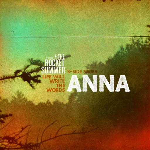 The Rocket Summer альбом Anna