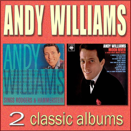 Andy Williams альбом Sings Rodgers & Hammerstein / Moon River