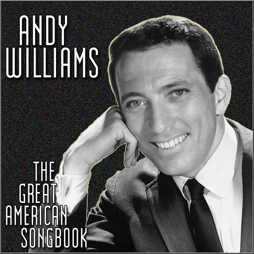 Andy Williams альбом The Great American Songbook