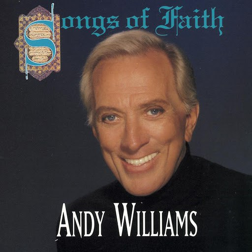 Andy Williams альбом Songs of Faith