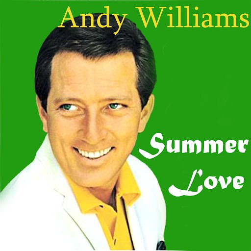 Andy Williams альбом Summer Love